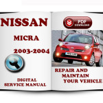 Nissan Micra 2003 2004 Workshop Service Repair Manual – Car Service
