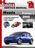 Mazda Protege 5 2000 2002 2003 2004 Service Repair Manual Download
